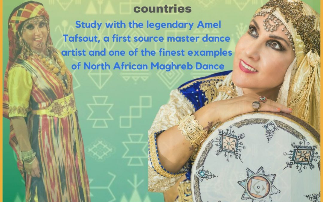 Amel Tafsout 5-day Maghreb Dance Intensive Workshop Feb 24-28 2021