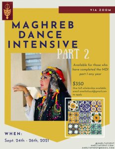 Maghreb Dance Intensive Part Two - Sept 24-26, 2021 @ Studio Jafra